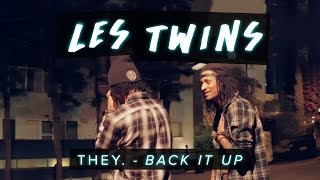 Les Twins | THEY. - Back It Up