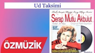 Ud Taksimi - Serap Mutlu Akbulut (Official Video)