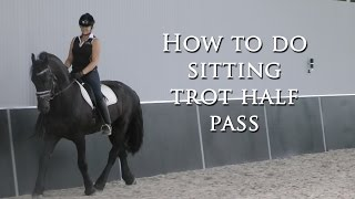 How to do Sitting Trot Half Pass - Dressage Mastery TV Ep57