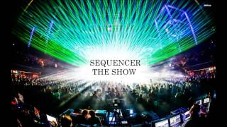 Sequencer - De Show