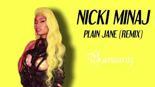 Nicki Minaj - Plain Jane Remix (Solo Version)