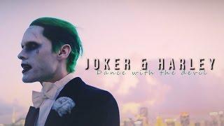 Joker + Harley l Dance with the Devil