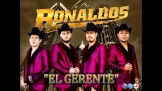 Grupo Los Ronaldos  - El Gerente