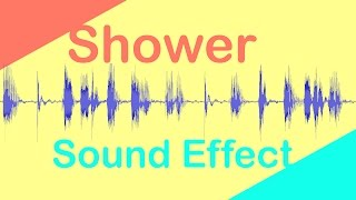 Shower [Sound Effect]