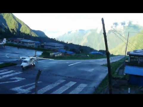 Lukla Airport Nepal. Maybe top 1 of worlds scariest airports.