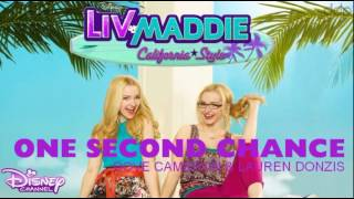 Liv & Maddie | one Second Chance interpréter par Dove Cameron et  Lauren Donzis