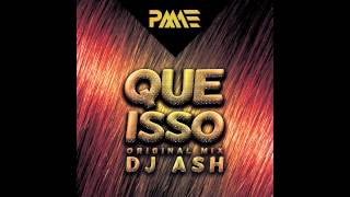 Dj Ash - Que Isso (Preview)
