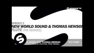 New World Sound & Thomas Newson - Flute (Tomsize & Simeon Festival Trap Remix)