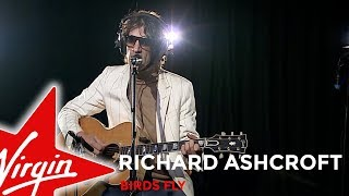 Richard Ashcroft - Birds Fly - Live In The Red Room