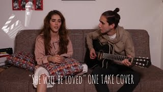 """PABLO & DANIELA """"SHE WILL BE LOVED"""" (ONE TAKE COVER)"""