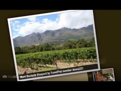 Mont Rochelle – Franschhoek, Western Cape, South Africa