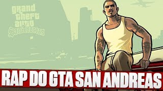 Rap do GTA San Andreas