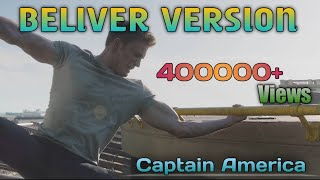 Believer||Captain America ||Motivation