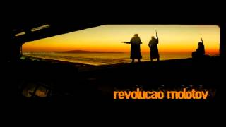 Revolução Molotov - Escotilha