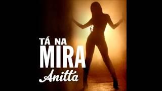 Anitta Tá na mira (Vídeo clip)