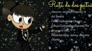 Rata de dos patas-Paquita la del barrio (Cover)