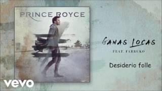 Prince Royce - Ganas locas (Letra + traduzione ITA) 2017