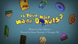Is Your Hair Made of Donuts? FINAL PROMO