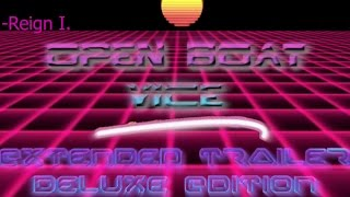 Open boat Vice extended trailer Delux Edition