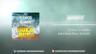 DJ Mos & DJ Andys - Buka Buka (feat. Shantel)