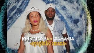 John Pires feat Dama Ija - Apapinho Omana | Oficial Music 2018