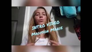 Intro Video// Madyson Marie