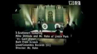 Linkin Park ft. X-Ecutioners & Static-X - It's Goin' Down