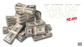 Lil Dicky Ft. Rich Homie Quan & Fetty Wap - Save Dat Money (Dj Rukus RnBass Remix)