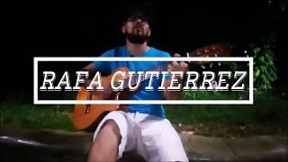 Rafa Gutierrez - Nem Um Dia (cover) Djavan