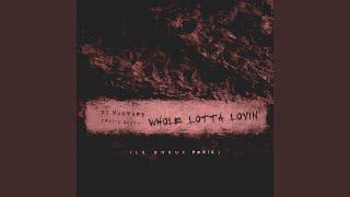 Whole Lotta Lovin' (Le Boeuf Remix)