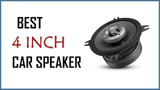 Top 5 Best 4 Inch Car Speakers for Quality Bass