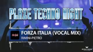 Rimini-Pietro - Forza Italia (Vocal Mix)