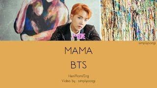 BTS [방탄소년단] - MAMA (Color Coded Lyrics | Han/Rom/Eng)