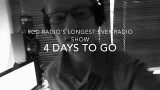 RCD Radio's Longest Ever Radio Show - July 18 Promo - 4 Days To Go