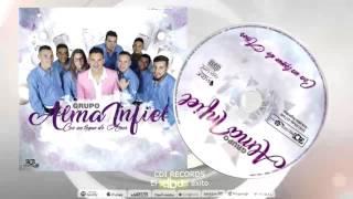 ALMA INFIEL - La rutina te cansó (CD Con un toque de amor)