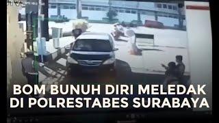 Bom Bunuh Diri di Polrestabes Surabaya