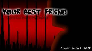 Your Best Friend OST - A Last Strike Back [Unused Track]
