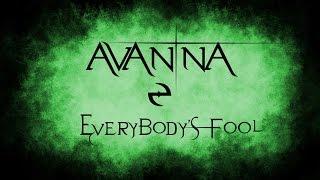 【Avanna】Everybody's Fool【Vocaloid】
