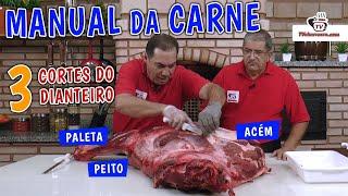 MANUAL DA CARNE 3 Cortes do Dianteiro - Acém, Paleta e Peito - Tv Churrasco