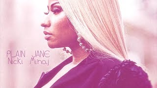 Nicki Minaj — Plain Jane (Verse — Lyrics Video)