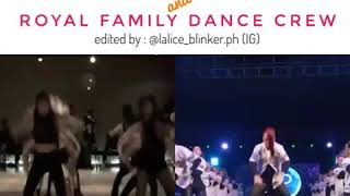 BLACKPINK and ROYAL FAMILY DANCE CREW (B*tch Better Have My Money dance showdown)