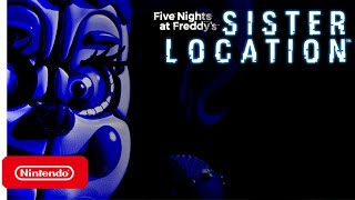 Five Nights at Freddy\'s: Sister Location receives surprise release on Switch