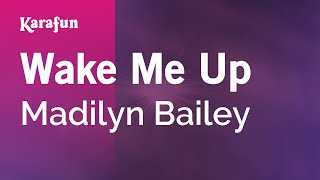 Karaoke Wake Me Up - Madilyn Bailey *