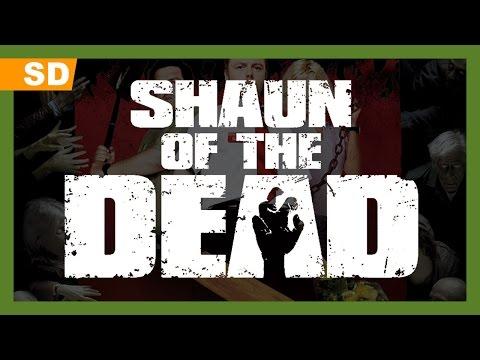 Shaun of the Dead (2004) Trailer