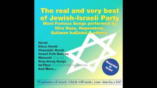 HaTikvah -  Israeli National Anthem  -  Best of Jewish Israeli Party - Jewish music
