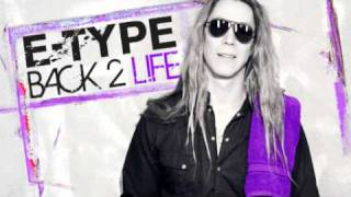 E-Type - Back 2 Life (New single 2011)