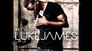 Luke James - That Should Be Me