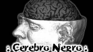 Cerebro Negro - Ponte Trucha