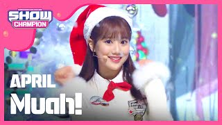 (ShowChampion EP.168) APRIL -  Muah! (에이프릴- Muah!)
