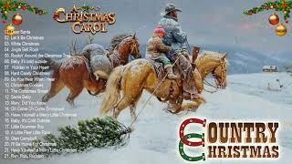 Classic Country Christmas Songs 🎄 Country Carols Music Playlist 🎄 Best Country Xmas Music